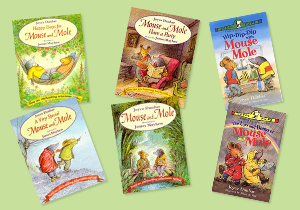 Mouse and Mole books by Joyce Dunbar and James Mayhew